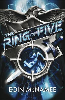 The Ring of Five Trilogy: The Ring of Five by Eoin McNamee image