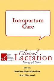 Intrapartum Care by Kathleen Kendall-Tackett