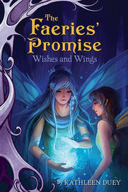 Wishes and Wings by Kathleen Duey image