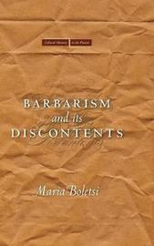 Barbarism and Its Discontents by Maria Boletsi