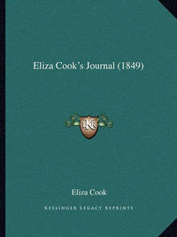 Eliza Cook's Journal (1849) by Eliza Cook