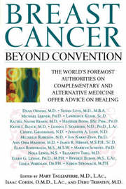 Breast Cancer: Beyond Convention by Isaac Cohen