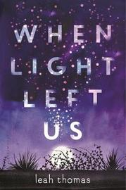 When Light Left Us by Leah Thomas image