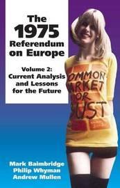 The The 1975 Referendum on Europe: Volume 2 by Mark Baimbridge image