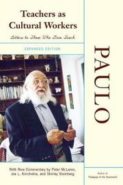Teachers As Cultural Workers by Paulo Freire