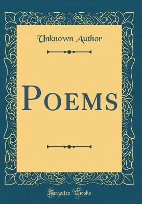 Poems (Classic Reprint) by Unknown Author image