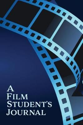 A Film Student by Sweet Harmony Press