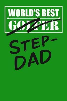 World's Best Golfer Step-Dad by Birchfield Journals