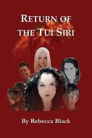 Return Of The Tui Siri by Rebecca Black image
