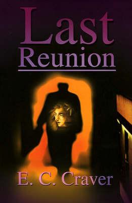 Last Reunion by E C Craver image