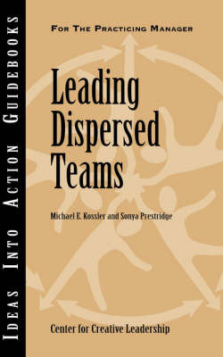 Leading Dispersed Teams by Michael E. Kossler image