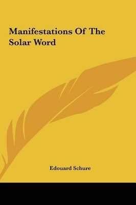 Manifestations of the Solar Word by Edouard Schure image