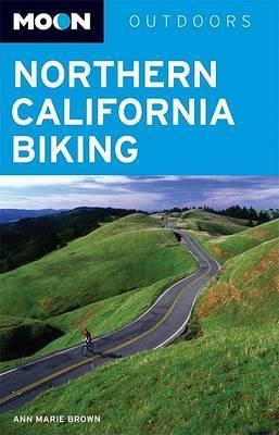 Moon Northern California Biking by Anne Marie Brown