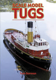 Scale Model Tugs by Tom Gorman