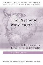 The Psychotic Wavelength by Richard Lucas image