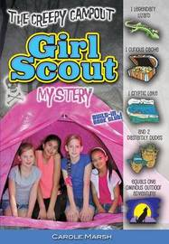 The Creepy Campout Girl Scout Mystery by Carole Marsh