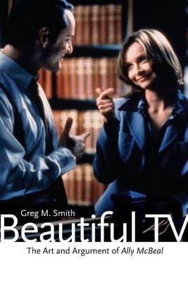 Beautiful TV by Greg M Smith