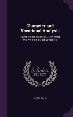 Character and Vocational Analysis by Joseph Ralph image