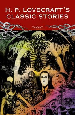 H P Lovecraft Classic Stories by Lovecraft HP