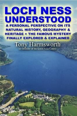 Loch Ness Understood by Tony Harmsworth image
