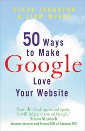50 Ways to Make Google Love Your Website by Steve Johnston image