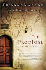 The Prodigal by Brennan Manning