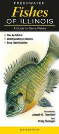 Freshwater Fishes of Illinios by Craig Springer