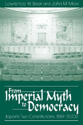 From Imperial Myth to Democracy by Lawrence Ward Beer