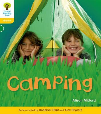 Oxford Reading Tree: Level 5: Floppy's Phonics Non-Fiction: Camping by Alison Milford