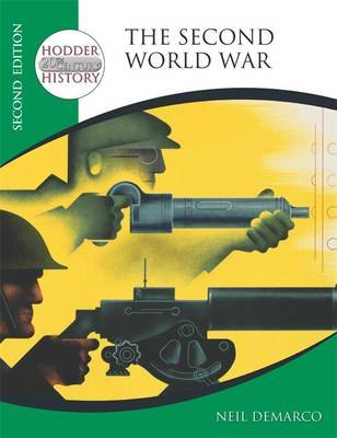 Hodder 20th Century History: The Second World War by Neil DeMarco image