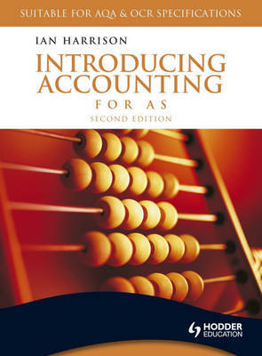 Introducing Accounting for AS by Ian Harrison