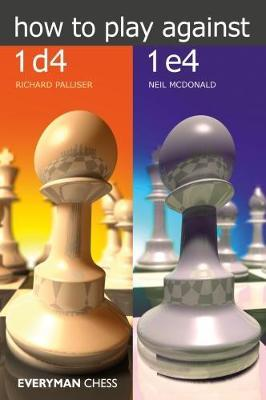 How to Play Against 1d4 & 1e4 by Richard Palliser image