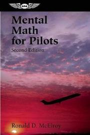 Mental Math for Pilots by Ronald D. McElroy