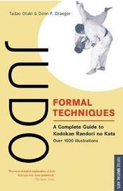 Judo Formal Techniques by Tadao Otaki