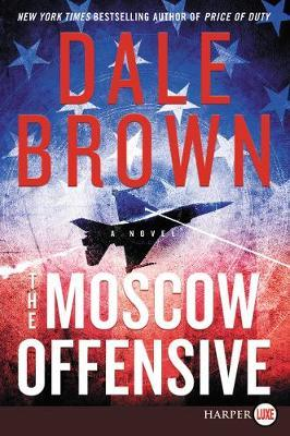The Moscow Offensive by Dale Brown image
