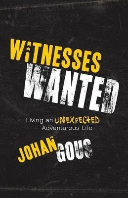 Witnesses Wanted by Johan Gous