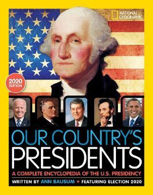 Our Country's Presidents by National Geographic Kids