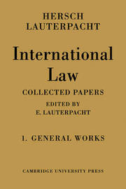 International Law: Volume 1, The General Works: v. 1 by Hersch Lauterpacht image