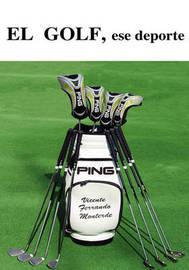 Golf, Ese Deporte by Vicente Ferrando Monterde image