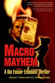 Macro Mayhem by Michael L Walden image