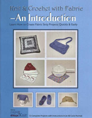 Knit & Crochet with Fabric -- An Introduction by Vicki Payne image