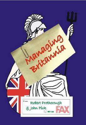 Managing Britannia by Robert Protherough image