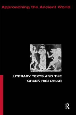 Literary Texts and the Greek Historian by Christopher Pelling image