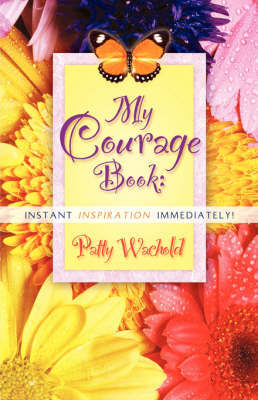 My Courage Book by Patty, Wachold image