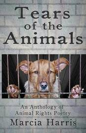 Tears of the Animals by Marcia Harris