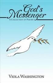 God's Messenger by Viola Washington