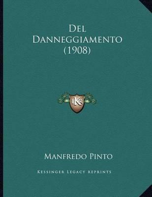 del Danneggiamento (1908) by Manfredo Pinto image