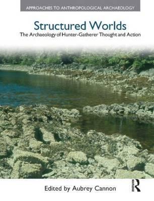 Structured Worlds by Aubrey Cannon