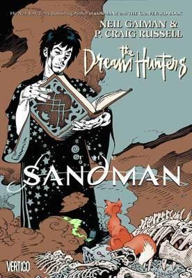 The Sandman Dream Hunters by Neil Gaiman