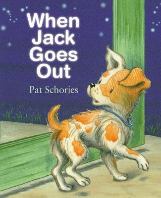 When Jack Goes Out by Pat Schories image